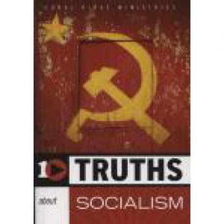 10 Truths About Socialism by Robert Knight, Coral Ridge Ministries