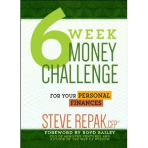 6 Week Money Challenge by Steve Repak