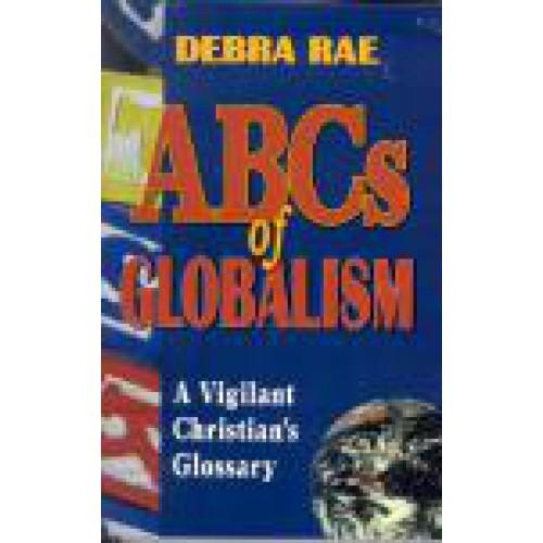 ABC's of Globalism by Debra Rae