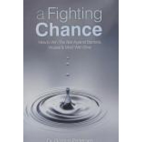 A Fighting Chance by Dr. Gordon Pedersen
