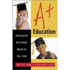 A+ Education by William Eckenwiler