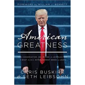 American Greatness by Chris Buskirk & Seth Leibsohn