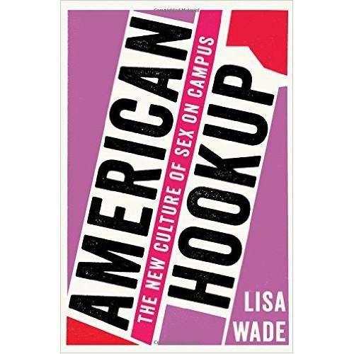 American Hookup by Lisa Wade