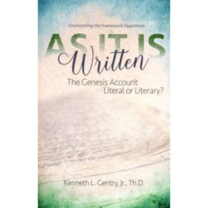 As It Is Written by Kenneth Gentry