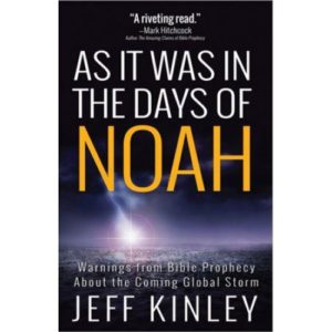 As It Was in the Days of Noah by Jeff Kinley