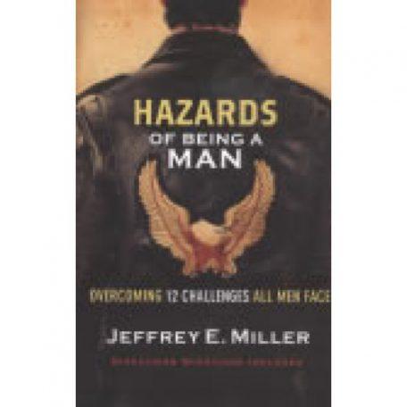 Hazards of Being a Man by Jeffrey Miller