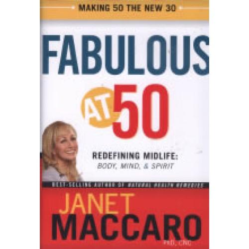 Fabulous at 50 by Janet Maccaro