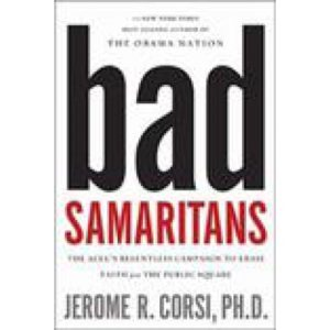 Bad Samaritans by Jerome Corsi