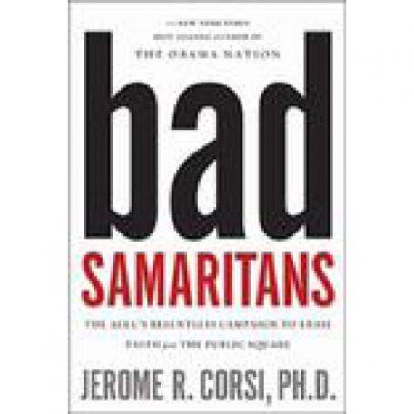 Bad Samaritans by Jerome Corsi