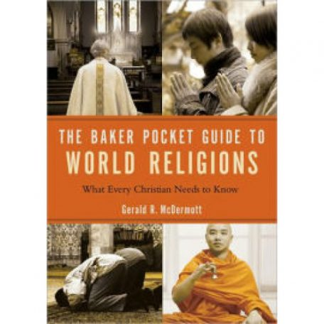 The Baker Pocket Guide to World Religions by Gerald McDermott