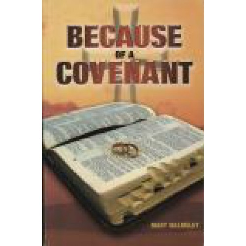 Because of a Covenant by Mary Walmsley