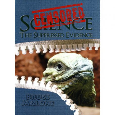 Censored Science by Bruce Malone