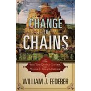 Change to Chains by William Federer