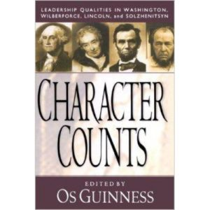 Character Counts by Os Guinness