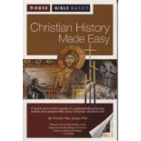 Christian History Made Easy by Timothy Paul Jones, PhD