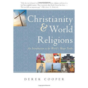 Christianity & World Religions by Derek Cooper
