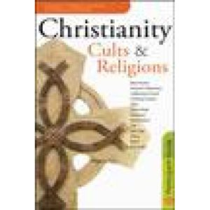 Christianity, Cults & Religions Participants Guide with Paul Carden