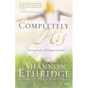 Completely His by Shannon Etheridge