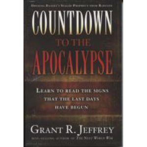 Countdown to the Apocalypse by Grant Jeffrey