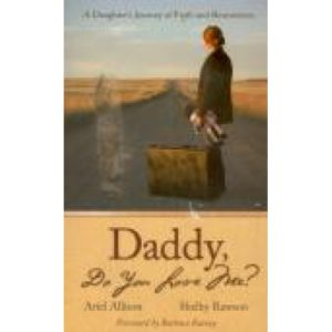 Daddy, Do You Love Me? by Ariel Allison and Shelby Rawson
