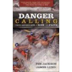 Danger Calling by Peb Jackson & James Lund