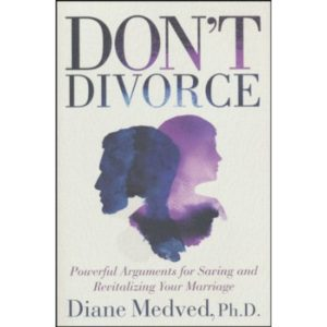 Don't Divorce by Diane Medved