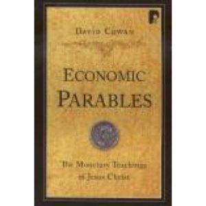 Economic Parables by David Cowan