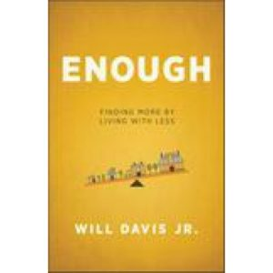 Enough by Will Davis Jr