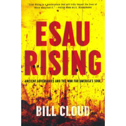 Esau Rising by Bill Cloud