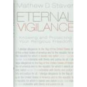 Eternal Vigilance by Mathew Staver