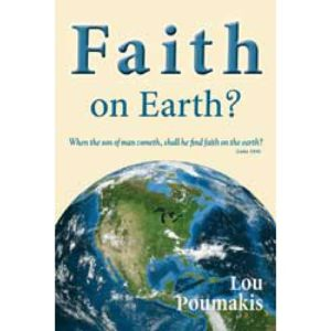 Faith on Earth by Lou Poumakis