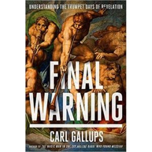 Final Warning by Carl Gallups