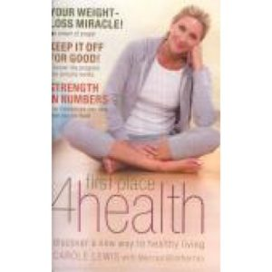 First Place 4 Health by Carole Lewis