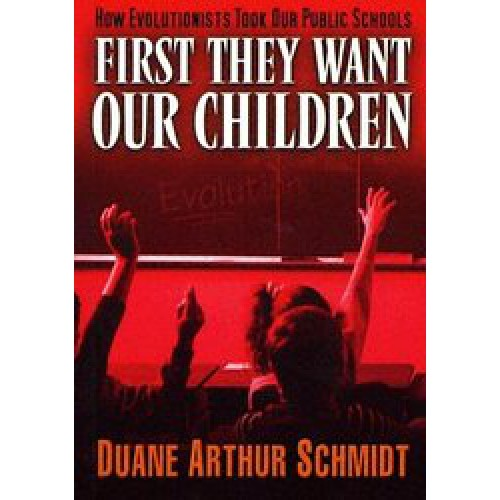 First They Want Our Children by Duane Schmidt