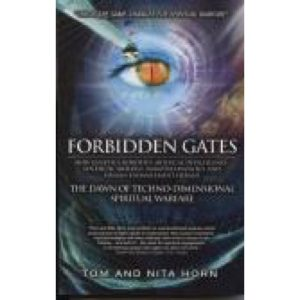 Forbidden Gates by Tom and Anita Horn
