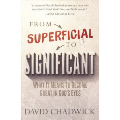 From Superficial to Significant by David Chadwick
