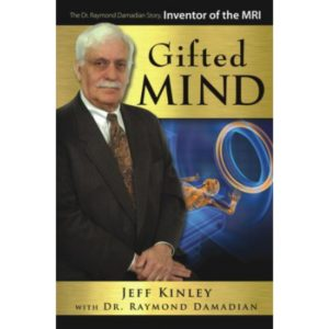Gifted Mind by Jeff Kinley & Dr. Raymond Damadian