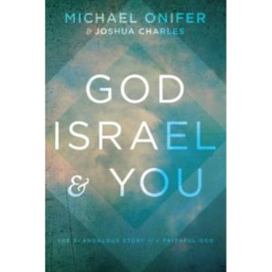 God, Israel and You by Michael Onifer