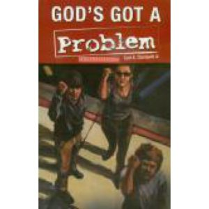 God's Got a Problem on His Hands by Earl Clampett