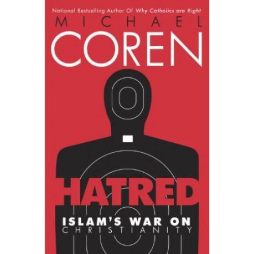 Hatred by Michael Coren