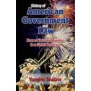 History of American Government and Law by Vaughn Shatzer