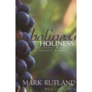 Holiness by Mark Rutland