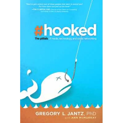Hooked by Gregory Jantz