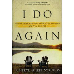I Do Again by Cheryl & Jeff Scruggs