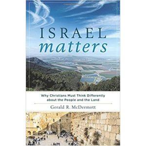 Israel Matters by Gerald McDermott