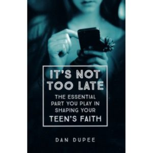 It's Not Too Late by Dan Dupee