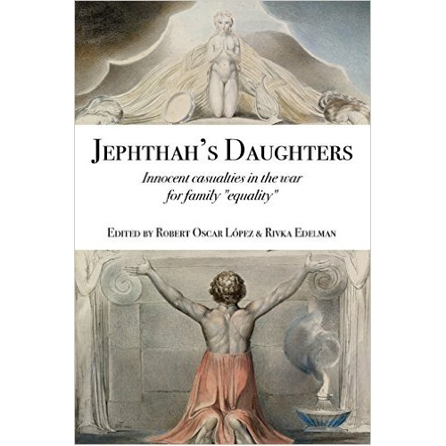 Jepthah's Daughters by Robert Oscar Lopez