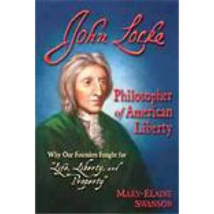 John Locke: Philosopher of American Liberty by Mary-Elaine Swanson