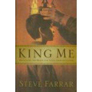 King Me by Steve Farrar