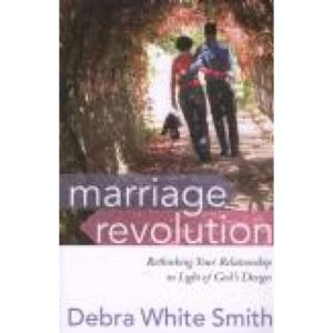 Marriage Revolution by Debra White Smith